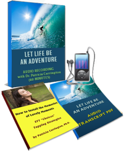 Let Life Be an Adventure EFT Training by Dr. Patricia Carrington