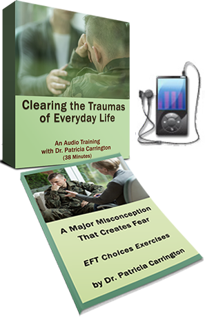 Clearing Traumas of Everyday Life Audio and eBook by Patricia Carrington, Ph.D.