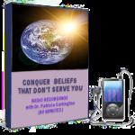 Conquer Beliefs That Don't Serve You