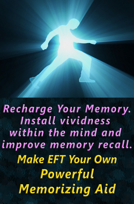 EFT for Memory Recall, Improved Memory, Memorizing Aid