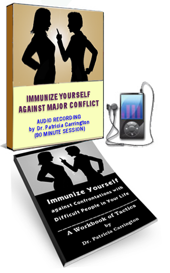 Immunize Yourself Against Major Conflict Training with Dr. Pat Carrington