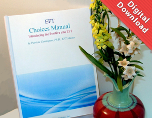EFT Choices Manual by Dr. Patricia Carrington