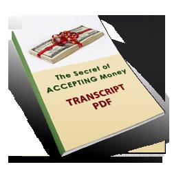 The Secret of Accepting Money Transcript by Dr. Patricia Carrington