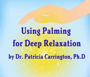 Using Palming for Deep Relaxation